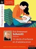 Eric-Emmanuel Schmitt - Eric-Emmanuel Schmitt présente 13 récits d'enfance et d'adolescence.