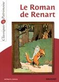 Anne Leteissier et Michèle Sendre-Haïdar - Le Roman de Renart - Extraits choisis.