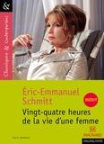 Eric-Emmanuel Schmitt - Vingt quatre heures de la vie d'une femme.