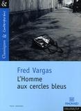 Fred Vargas - L'homme aux cercles bleus.