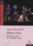 Jean Anouilh - Pièces roses.