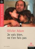 Olivier Adam - Je vais bien, ne t'en fais pas.