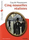 Guy de Maupassant - Cinq nouvelles réalistes.