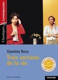 Yasmina Reza - Trois versions de la vie.