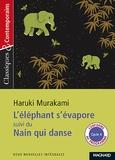 Haruki Murakami - L'éléphant s'évapore suivi du Nain qui danse.