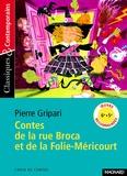 Pierre Gripari - Contes de la rue Broca et de la Folie-Méricourt.