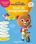 Michèle Brossier - Tout le programme TPS dès 2 ans à la maternelle.