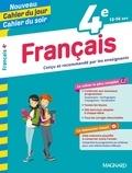 Florence Randanne et Stéphane Devin - Cahier du jour/Cahier du soir Français 4e + mémento.