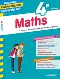 Annie Le Goff et Françoise Peynaud - Cahier du jour/Cahier du soir Maths 4e + mémento.
