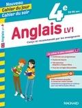 Nicole de Vannoise et Jean Cureau - Cahier du jour/Cahier du soir Anglais LV1 4e + mémento.