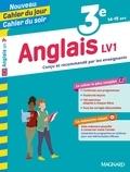Nicole de Vannoise et Jean Cureau - Cahier du jour/Cahier du soir Anglais LV1 3e + mémento.