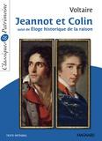 Voltaire - Jeannot et Colin suivi de Eloge historique de la raison.