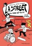 Cécile Alix et Dimitri Zegboro - La Street Tome 3 : En mode détente.