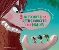 Julie Faulques et Vincent Mathy - Trois histoires de petits poucets très malins.