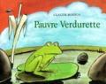Pauvre Verdurette   Boujon, Claude (1930-1995). Auteur