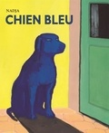 Chien bleu   Nadja (1955-....). Auteur