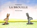 La brouille / Claude Boujon | Boujon, Claude (1930-1995)