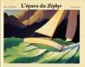 L'épave du Zephyr / Aut. et ill. Chris Van Allsburg | Van Allsburg, Chris (1949-....). Auteur
