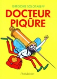 Docteur piqSre   Solotareff, Grégoire. Auteur