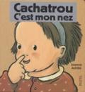 Jeanne Ashbé - Cachatrou  : C'est mon nez.