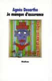 Je manque d'assurance / Agnès DESARTHE | DESARTHE, Agnès