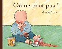 Jeanne Ashbé - On ne peut pas !.