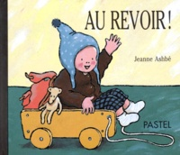 Jeanne Ashbé - Au revoir !.