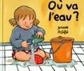 Jeanne Ashbé - Où va l'eau ?.