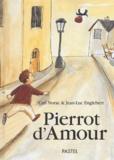 Pierrot d'amour / texte de Carl Norac | Norac, Carl (1960-....)