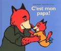 C'est mon papa ! / texte de Nadine Brun-Cosme | Brun-Cosme, Nadine (1960-....)