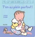 Jeanne Ashbé - Lou et Mouf  : T'en as plein partout !.