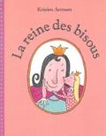 La reine des bisous | Aertssen, Kristien