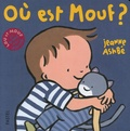 Jeanne Ashbé - Lou et Mouf  : Où est Mouf ?.