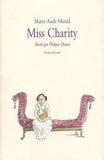 Miss Charity / Marie-Aude Murail | Murail, Marie-Aude (1954-....). Auteur