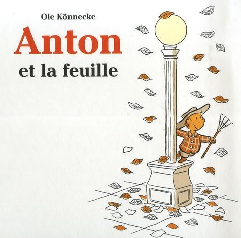 Anton et la feuille / Ole Könnecke | KONNECKE, Ole. Auteur