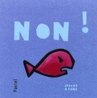 Jeanne Ashbé - Non !.