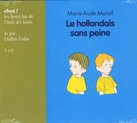 Marie-Aude Murail - Le hollandais sans peine. 1 CD audio
