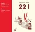 Marie-Aude Murail et Yvan Pommaux - 22 !. 1 CD audio