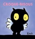 Croque-bisous   Kimiko (1963-....). Auteur
