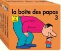 Alain Le Saux - La boîte des papas 3.