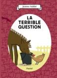 Jeanne Ashbé - La terrible question.