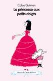 La princesse aux petits doigts / Colas Gutman | Gutman, Colas (1972-....)