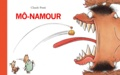 Mô-Namour / Claude Ponti | PONTI, Claude. Auteur