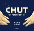Jeanne Ashbé - Chut un petit dort ici.