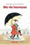 Ma vie heureuse / Rose Lagercrantz | Lagercrantz, Rose (1947-....). Auteur
