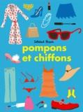 Pompons et chiffons / Soledad Bravi | Bravi, Soledad (1965-....)