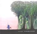Anaïs Vaugelade - Le chevalier et la forêt.