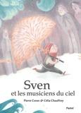 Pierre Coran et Célia Chauffrey - Sven et les musiciens du ciel.
