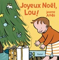 Jeanne Ashbé - Joyeux Noël, Lou !.