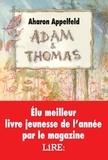 Aharon Appelfeld - Adam et Thomas.